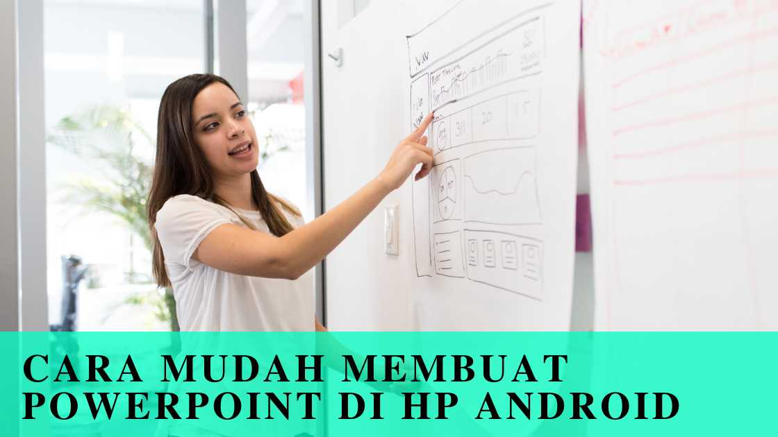 Photo of Cara Mudah Membuat Powerpoint di Hp Android